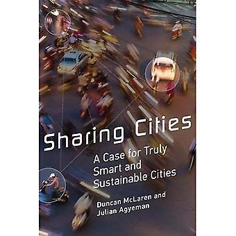 Jakaminen kohteet: Asia todella älykkään ja kestävän kaupungit (kaupunkien ja teollisuuden ympäristöissä)