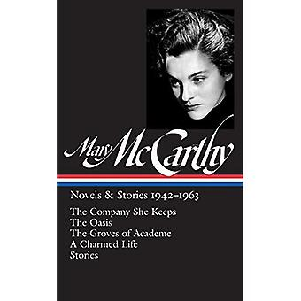 Mary Mccarthy: Novels & Stories 1942-1963: The Library of America #290