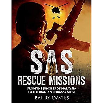 SAS räddningsuppdrag: Från djungeln i Malaya till iranska ambassaden belägring 1948-1995 (SAS)