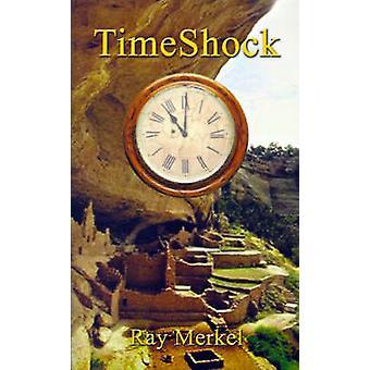 TimeShock door Merkel & Ray