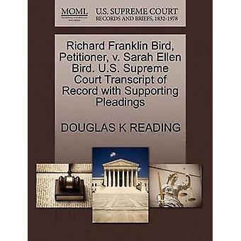 Richard Franklin vogel verzoeker v. Sarah Ellen Vogel. US Supreme Court afschrift van Record met ondersteuning van pleidooien door lezen & DOUGLAS K