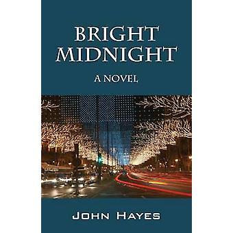 Lyse midnat en roman af Hayes & John
