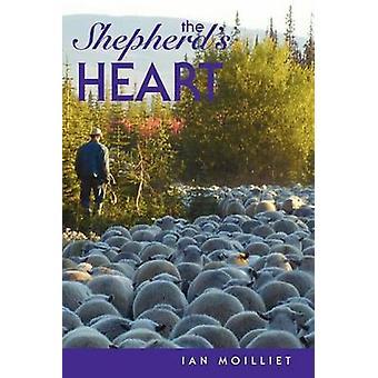 The Shepherds Heart by Moilliet & Ian