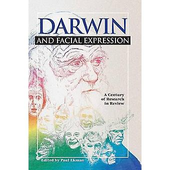 Darwin e l'espressione facciale A secolo di ricerche in recensione di Ekman & Paul