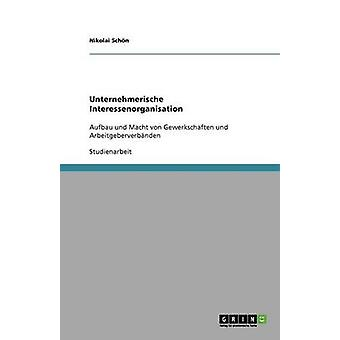 Unternehmerische Interessenorganisation by Schn & Nikolai