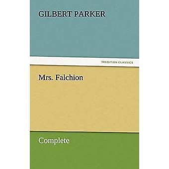 Mrs. Falchion komplett av Parker & Gilbert