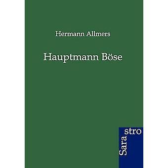 Hauptmann Bse by Allmers & Hermann