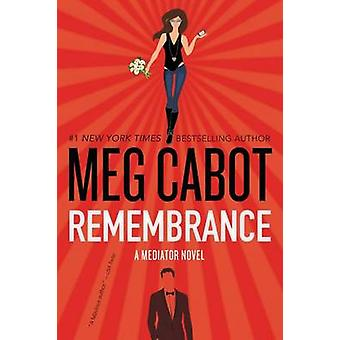 Remembrance by Meg Cabot - 9780062465788 Book