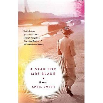 A Star for Mrs. Blake by April Smith - 9780307948809 Book