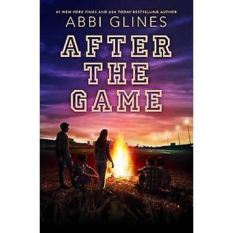 After the Game by Abbi Glines - 9781481438933 Book