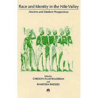 Race and Identity in the Nile Valley - Ancient and Modern Perspectives