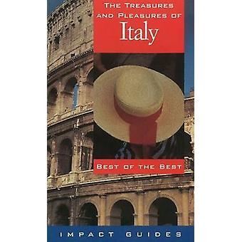 The Treasures and Pleasures of Italy - Best of the Best by Ron L. Kran