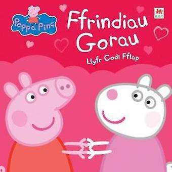 Peppa Pinc - Ffrinidau Gorau - Llyfr Codi Fflap - 9781849670173 Book