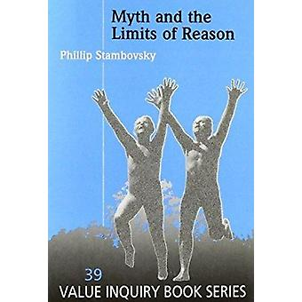 Myth and the Limits of Reason by Phillip Stambovsky - 9789042000780 B
