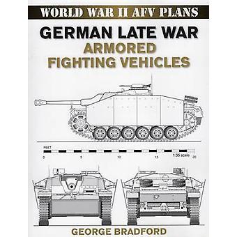 German Late War Armored Fighting Vehicles by George R. Bradford - 978