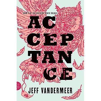 Acceptance by Jeff VanderMeer - 9780374104115 Book