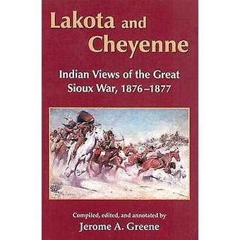 Lakota og Cheyenne indiske udsigt over Great Sioux War 18761877 af Greene & Jerome A.