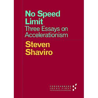 No Speed Limit by Steven Shaviro