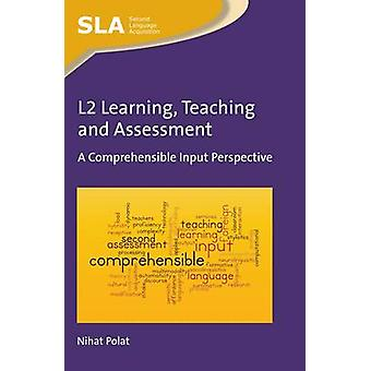 L2 Learning Teaching and Assessment by Nihat Polat