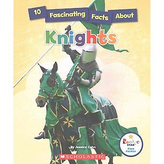 10 kiehtovaa faktaa Knights by Jessica Cohn