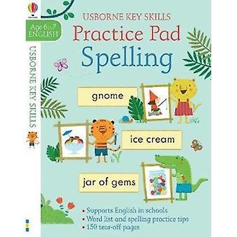 Spelling Practice Pad 67 by Kirsteen Robson