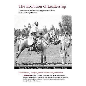 The Evolution of Leadership - Transitions in Decision Making from Smal