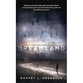 Dreamland by Robert L Anderson
