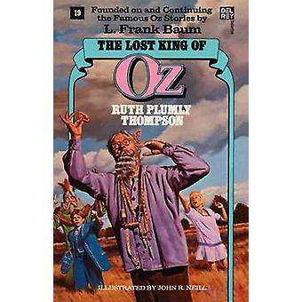 Lost King of Oz Op127 by Thompson & Ruth Plumly