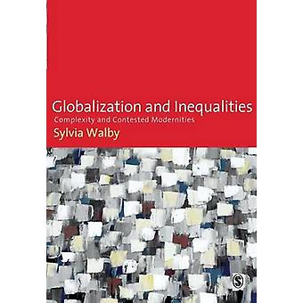 Globalization and Inequalities by Walby & Sylvia