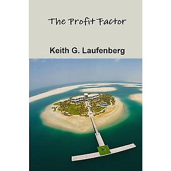 The Profit Factor by Laufenberg & Keith