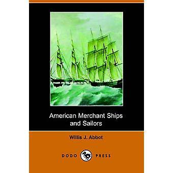 Amerikaanse koopvaardijschepen en zeilers door abt & Willis J.