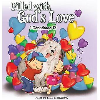 Filled with Gods Love 1 Corinthians 13 by de Bezenac & Agnes