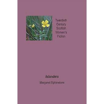 Islanders by Elphinstone & Margaret