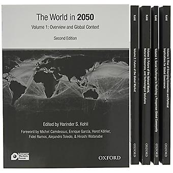 The World in 2050 - Striving for a More Just - Prosperous - and Harmon