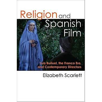 Religion och spanska Film - Luis Bunuel - Franco eran - Mo