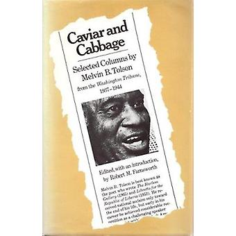 Caviare and Cabbage - Selected Columns by Melvin B.Tolsen from  -Washin