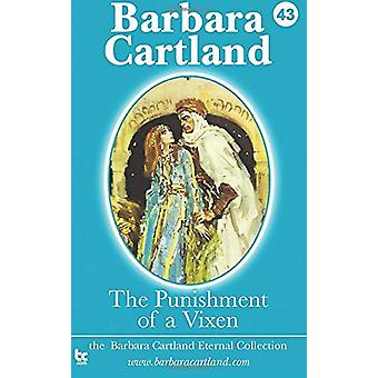 The Punishment of a Vixen by Barbara Cartland - 9781782132141 Book