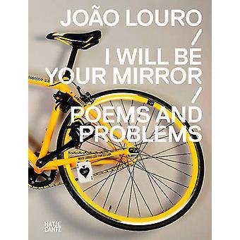 Joao Louro (edizione Portugese) - Sarò il tuo SpecchioPoemi e Proble