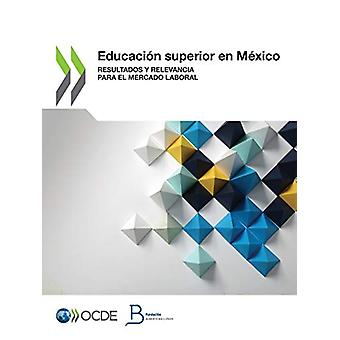 Educacion superior en Mexico by Oecd - 9789264936676 Book