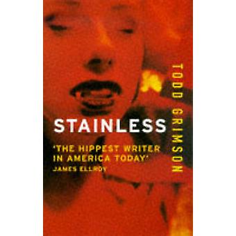 Stainless (New edition) by Todd Grimson - 9780704380837 Book