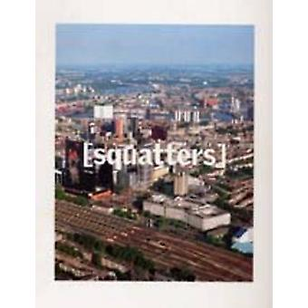 Squatters by Witte de With - etc. - 9789073362536 Book
