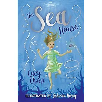The Sea House by Lucy Owen - 9781910080825 Book