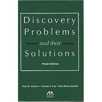 Discovery Problems and Their Solutions (3rd Revised edition) by Charl