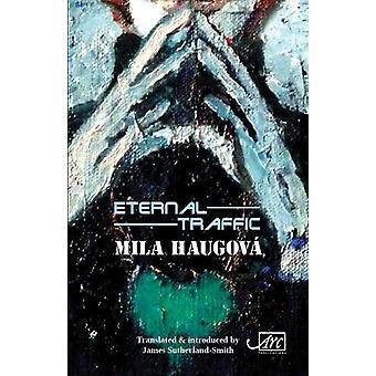 Eternal Traffic by Mila Haugova - 9781911469612 Book