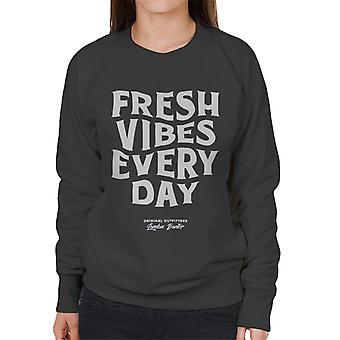 London Banter frische Vibes jeden Tag Frauen's Sweatshirt