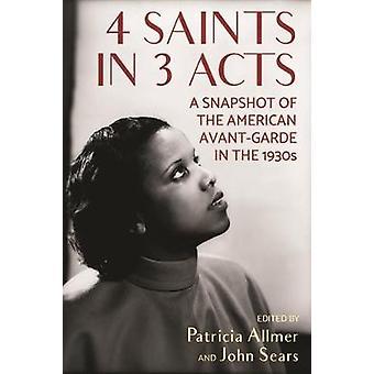 4 Heiligen in 3 bedrijven Een momentopname van de Amerikaanse avantgarde in de jaren 1930