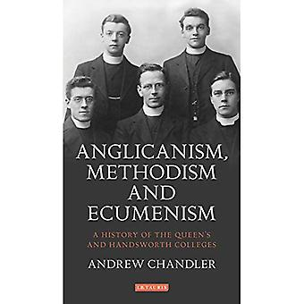 Anglicanisme, Methodisme en Oecumene: A History of the Queen's and Handsworth Colleges