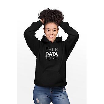 Snakk data til meg kvinner hettegenser