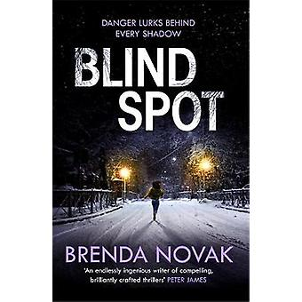 Blind Spot A unputdownable new thriller to keep you reading all night Evelyn Talbot