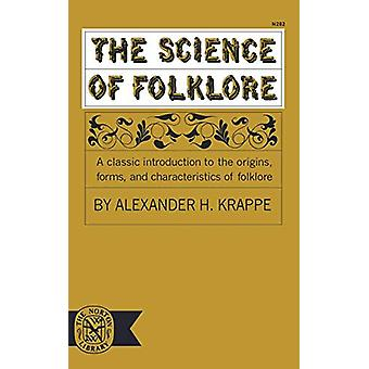 The Science of Folklore by Alexander Haggerty Krappe - 9780393002829